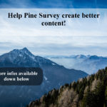 Pushing Pine Survey to better content!